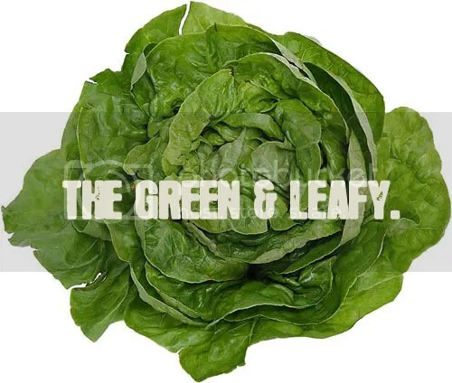 The Green And Leafy!