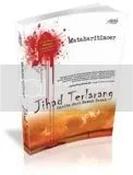 jihad terlarang, agustus 2007, kaylapustaka