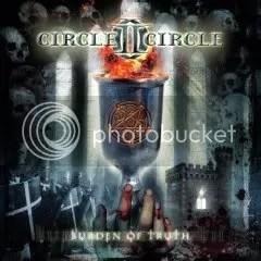 Circle II Circle - Burden of Truth