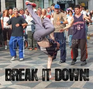 Break It Down!