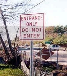do not enter confusing sign