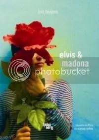 elvis & madona [uma novela lilás]