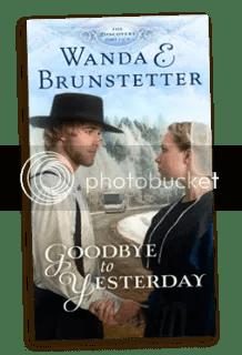 Goodbye to Yesterday by Wanda Brunstetter