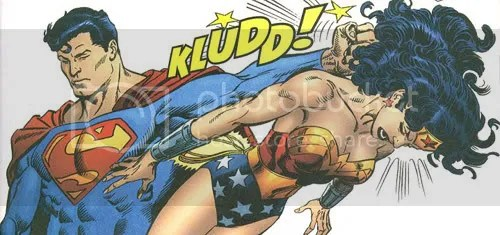 Smack her up Superman!