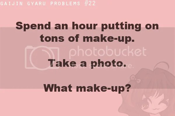photo gaijingyaruproblems-whatmakeup_zpsda9c3e11.png