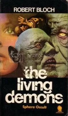 Robert Bloch - Living Demons