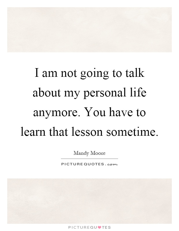 Quotes Anymore About Not Talking