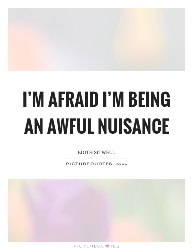 Image result for I'm Such A Nuisance Picture