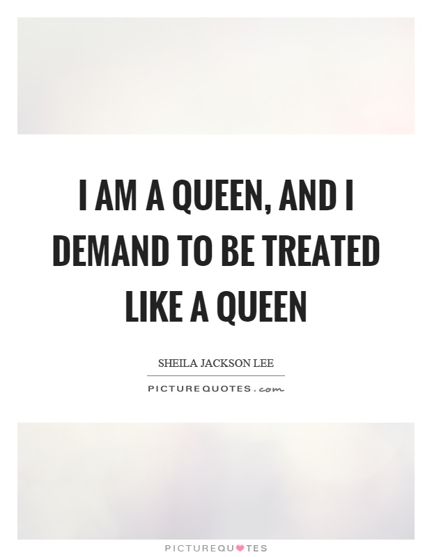 I Am Queen World Quotes