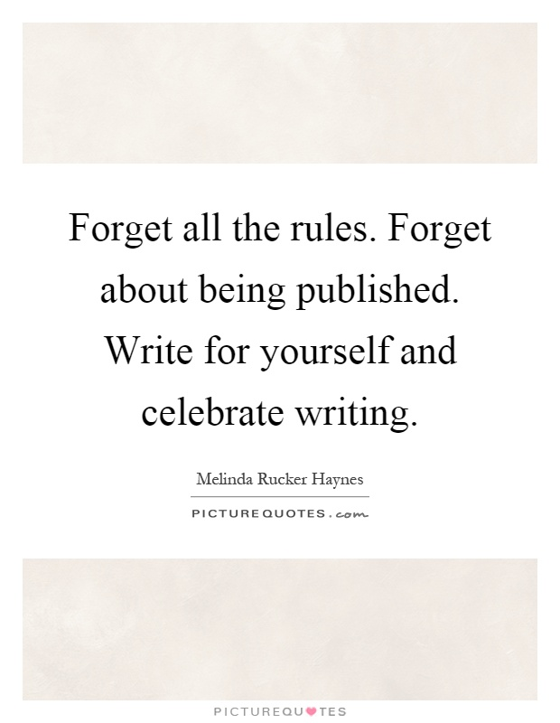 Image result for Celebrate writing quote
