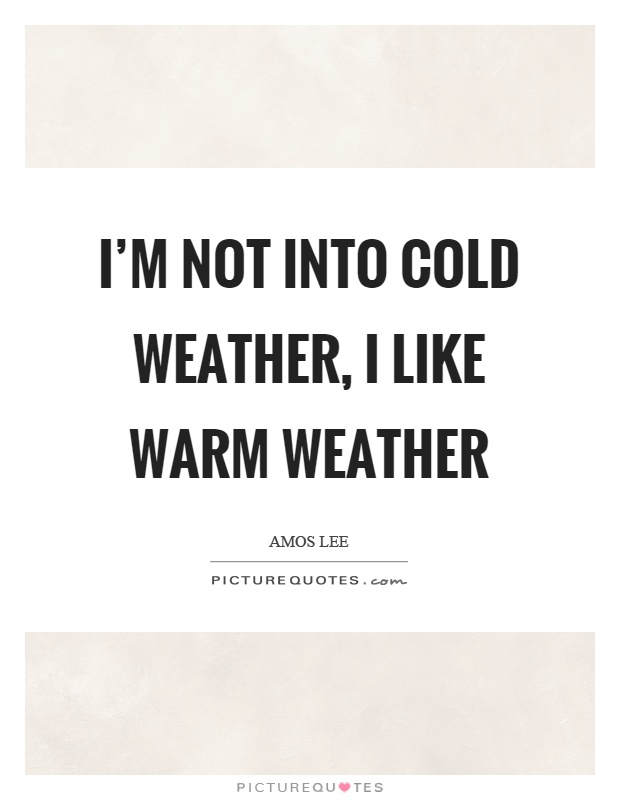 Freezing Weather Quotes
