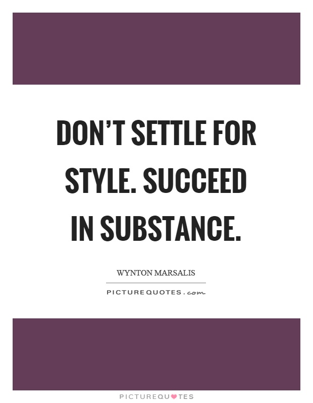 Image result for style/substance