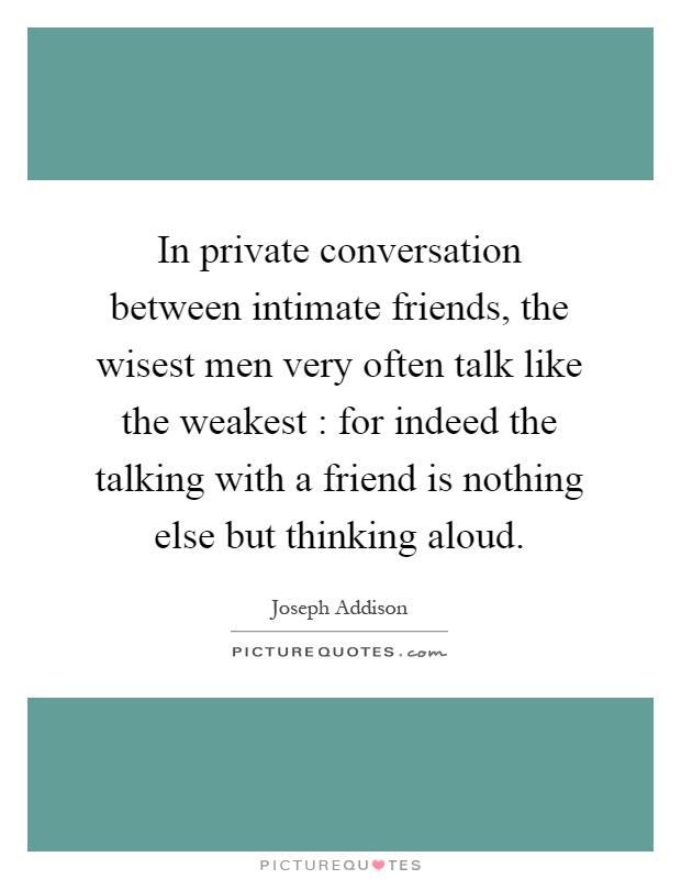 Long dialogue between two friends