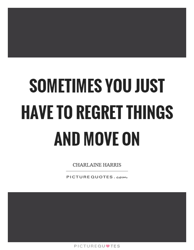 Didnt Things I I I I Chance I Have Do Regret Done Regret Had Wen Things Dont