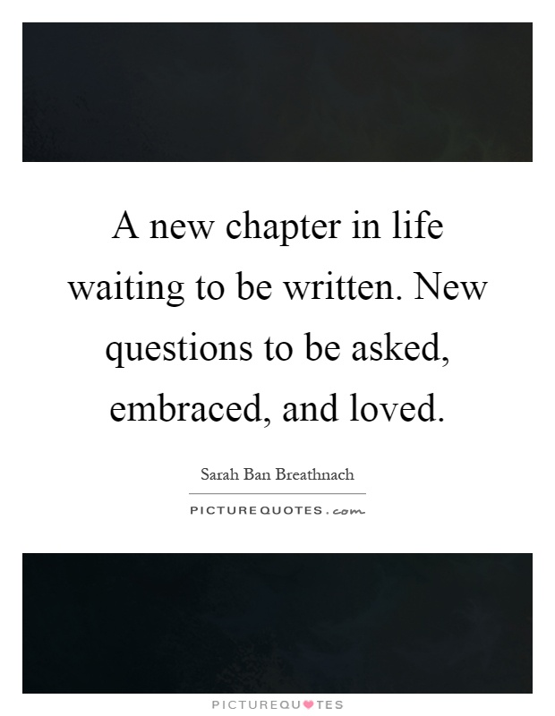 Quotes New About Chapters Life