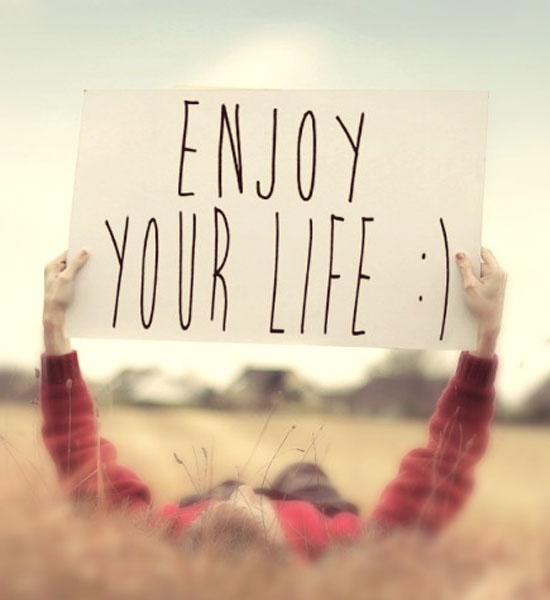 Image result for enjoy life quotes