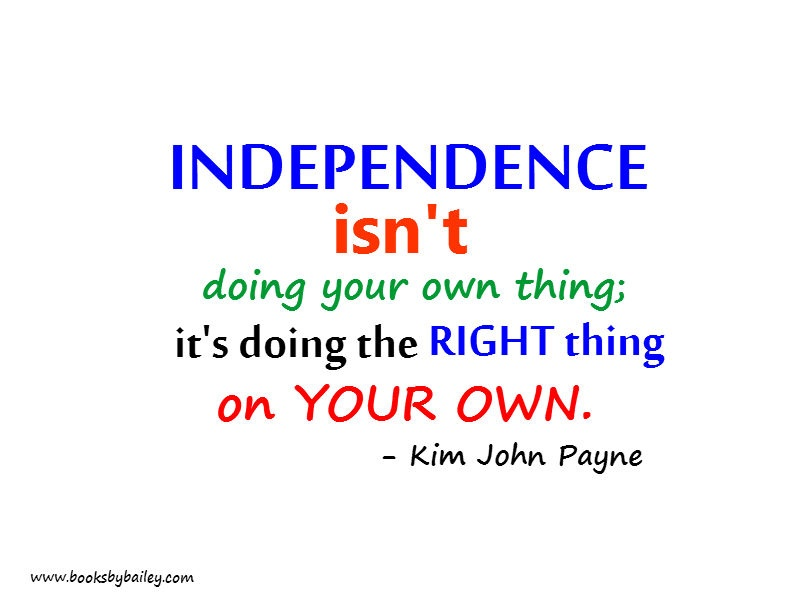 Image result for quotes about independence