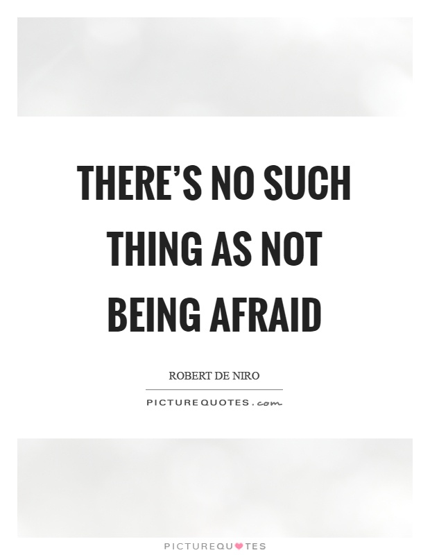 Quotes Being Scared Love