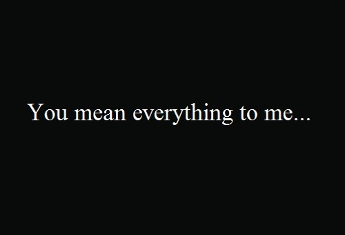 You Mean World Me Quotes
