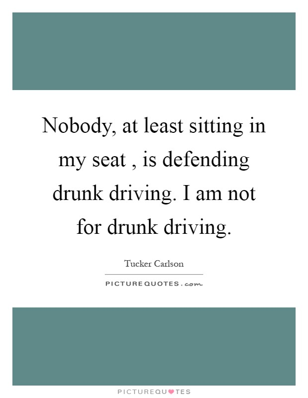 Quotes Driving Against Drunk Funny