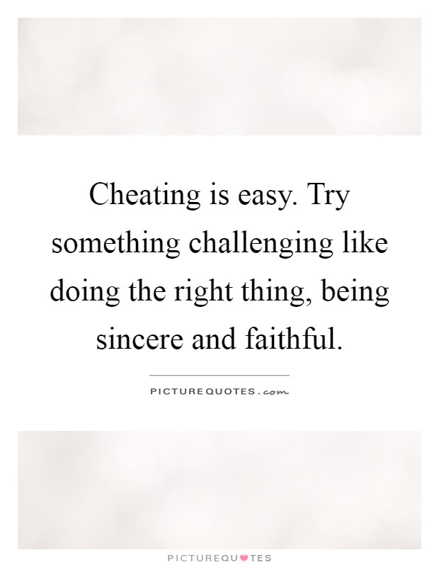 Quotes About Hard Doing Right Thing