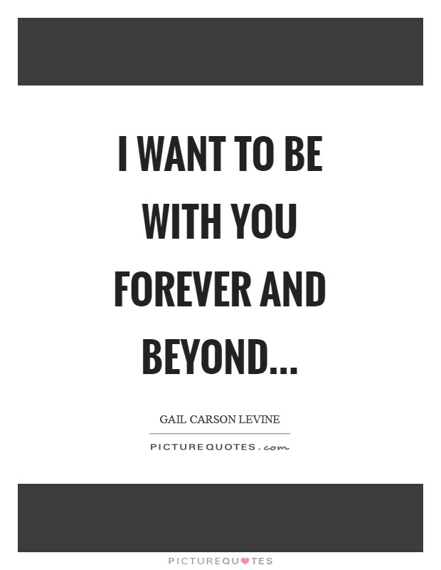 Want You Forever Quotes