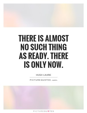 Image result for only now