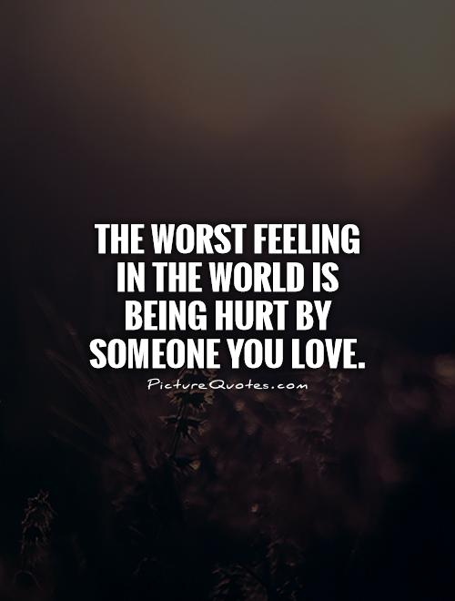 Someone Quotes You Love When Hurt You