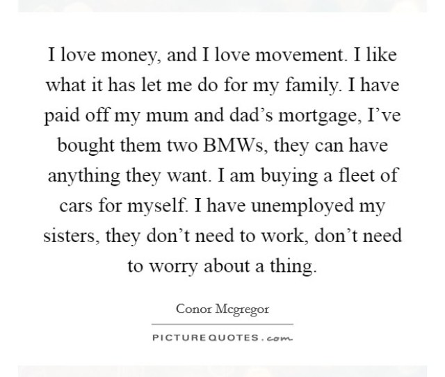 I Love Money And I Love Movement I Like What It Has Let Me