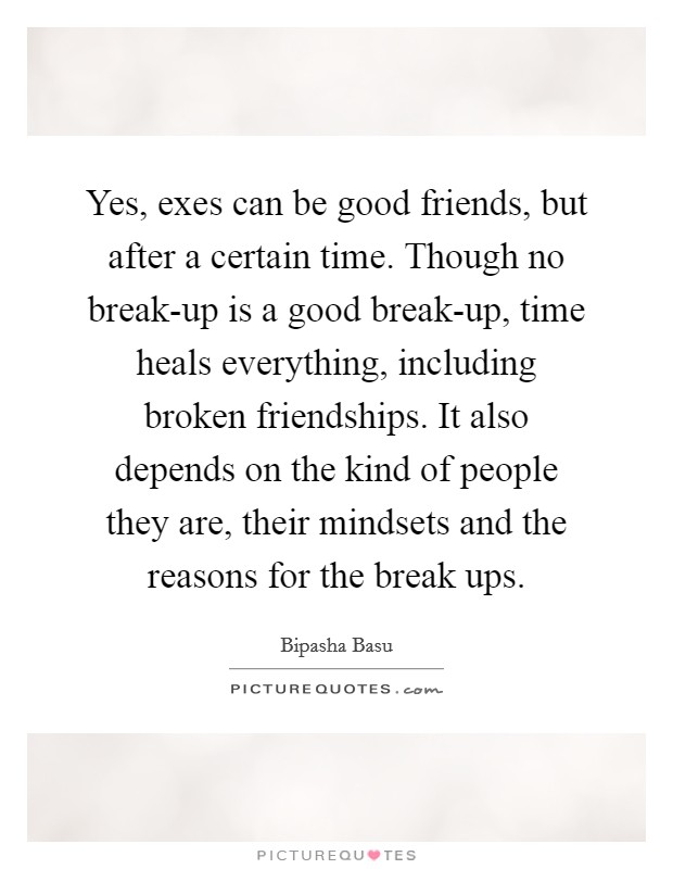 Image result for friends and exes quotes