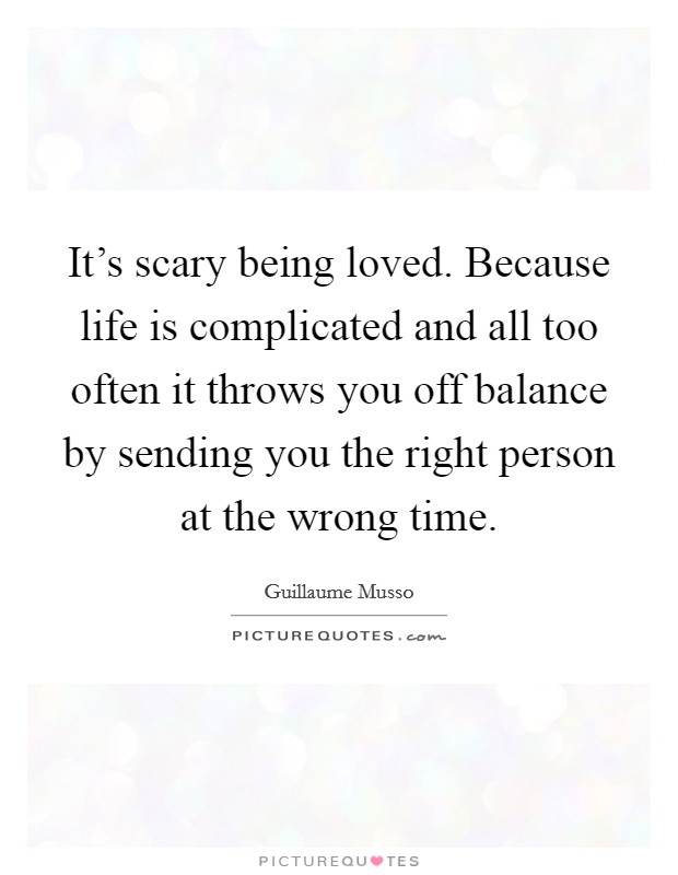 Why Life Complicated Quotes