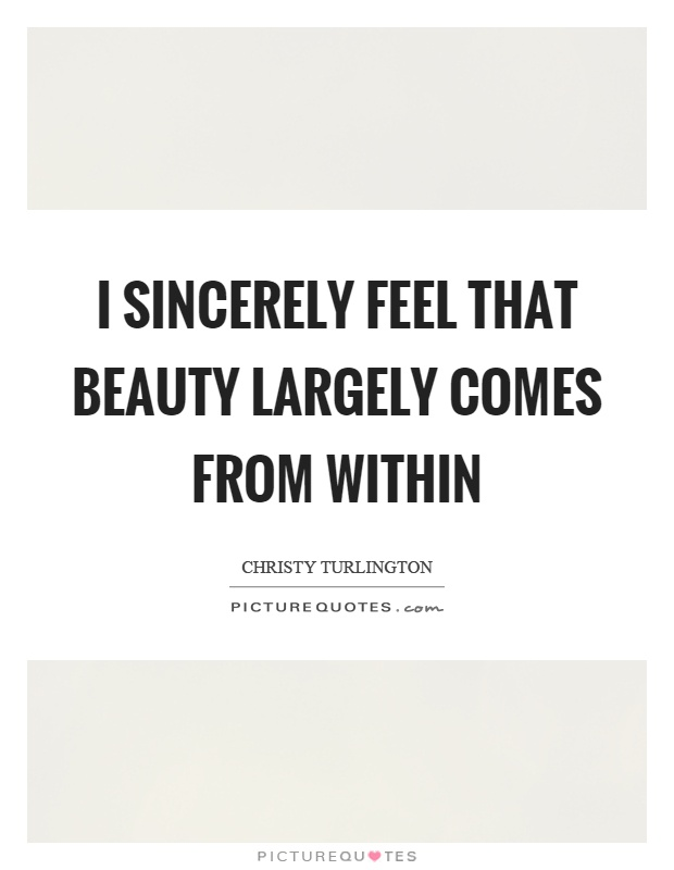 Beauty Within Comes Quote