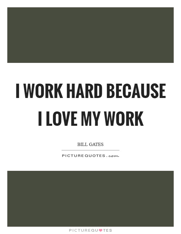 Love Hard Quotes Man My Working