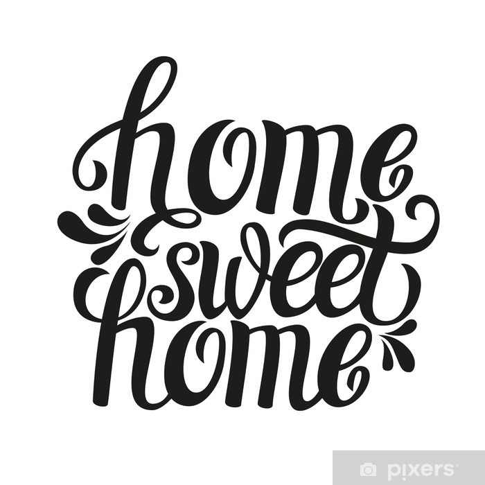 hand lettering typography poster home sweet home sticker pixers we live to change