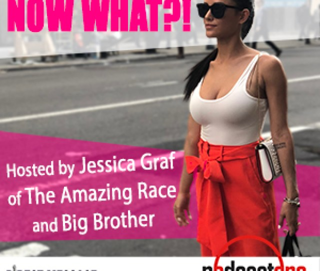 Now What With Jessica Graf