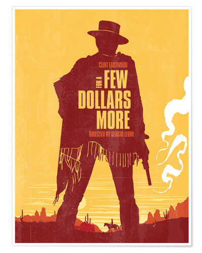 Golden Planet Prints For A Few Dollars More Western Movie Inspired Art Print Poster Posterlounge