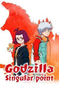 Godzilla Singular Point Poster
