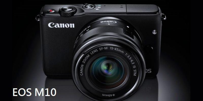 輕量微單設計 Canon 推 EOS M10 入門玩家首選