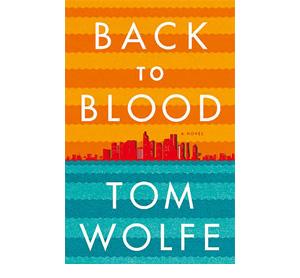 «Back to Blood» (2012) История падения одного города: Вулф анализирует, как мигранты меняют Америку, на примере Майами, в котором кубинцев больше, чем коренных жителей