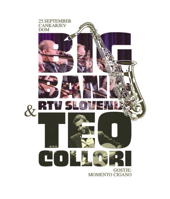 Big Band RTV Slovenija bo v soboto, 25. 9. 2021, ob 20.30 skupaj s kitaristom Teom Collorijem nastopil v Linhartovi dvorani Cankarjevega doma v Ljubljani. Oblikovanje: Tilen Kotrle