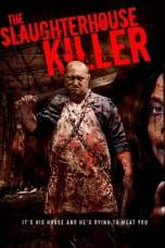 Nonton The Slaughterhouse Killer (2020) Sub Indo  KAWAN21 LK21 IDTUBE BIOSKOP XXI