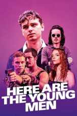 Nonton Here Are the Young Men (2021) Sub Indo  KAWAN21 LK21 IDTUBE BIOSKOP XXI