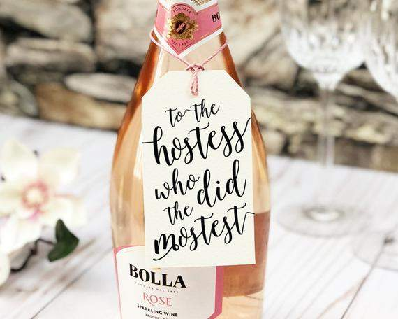 Hostess Gift, Hostess With The Mostest, Hostess Gift Bridal Shower, Hostess Thank You, Wine Bottle Labels, Thank You Tags, Toast to the Host