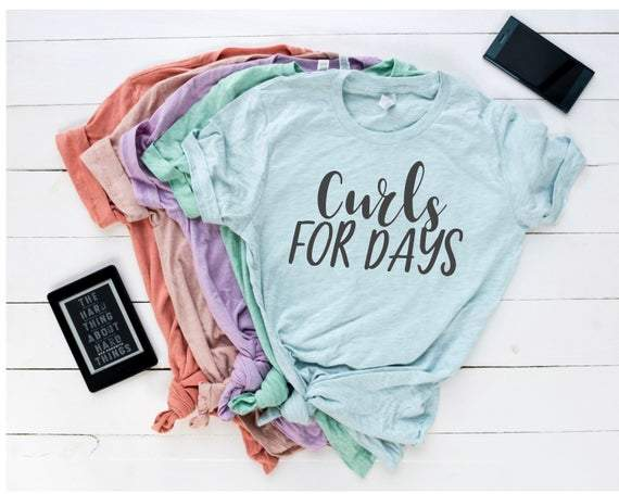 Curls for days tee, curly girl tee