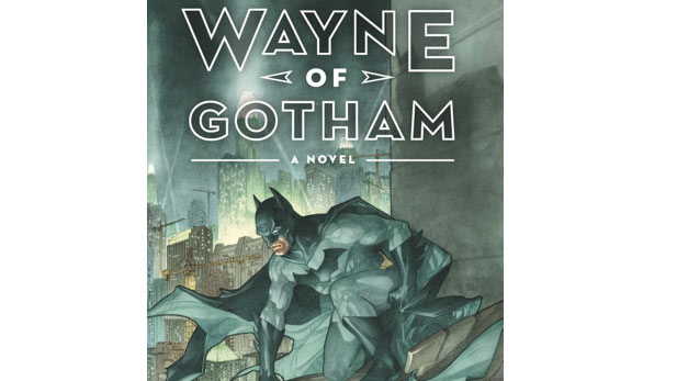 Book Review: WAYNE OF GOTHAM by Tracy Hickman