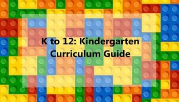 K to 12: Kindergarten, Grade 1 to 10 Curriculum Guide (CG) PDF