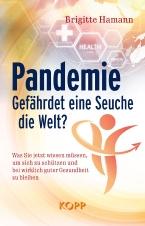 Pandemie: Gefährdet eine Seuche die Welt?
