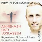 Annehmen und loslassen - CD