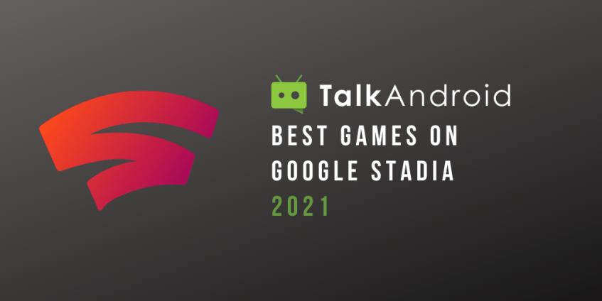 google stadia best games