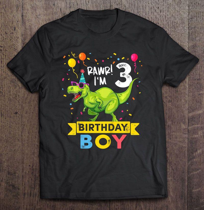Rawr I M 3 Birthday Boy Green T Rex Wear Sunglasses Version